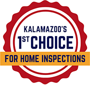 1st Choice for Home Inspector in Kalamazoo Badge